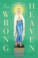 The Wrong Heaven