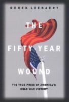 The Fifty-year Wound