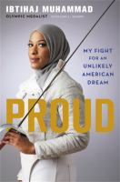 Proud : my fight for an unlikely American dream