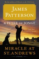 Miracle at St. Andrews : A Novel