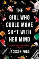 Girl Who Could Move Sh*t With Her Mind