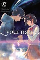 Your Name., Vol. 03 (Manga)