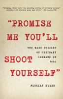 """""""Promise Me You'll Shoot Yourself"""""""