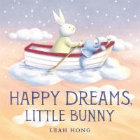 Happy dreams, Little Bunny