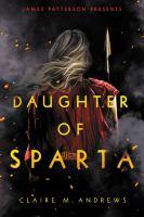 Daughter of Sparta Series, Book 1