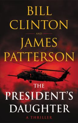 The presidents daughter  a thriller