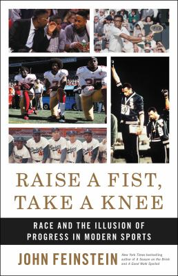 Raise a Fist Take a Knee  Race and the Illusion of Progress in Modern Sports