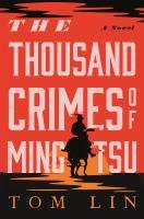 The Thousand Crimes of Ming Tsu