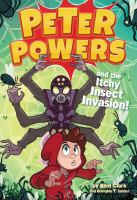 Peter Powers and the Itchy Insect Inasion!
