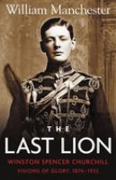 The Last Lion, Winston Spencer Churchill