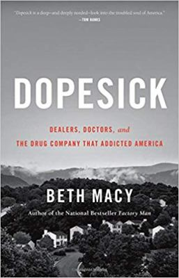 Dopesick: Dealers, Doctors, and the Company That Addicted America(book-cover)