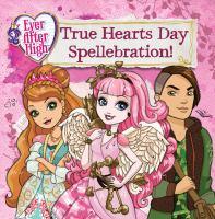 True Hearts Day Spellebration!