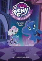 My Little Pony: Ponyville Mysteries Book #4.