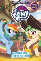 My Little Pony--beyond Equestria--rainbow Dash Rights the Ship