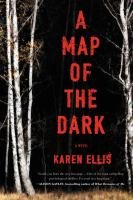 A map of the dark [electronic resource (ebook from OverDrive)] : The Searchers Series, Book 1