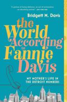 The World According to Fannie Davis [GRPL Book Club]