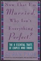 Now That I'm Married, Why Isn't Everything Perfect?