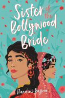 Sister of the Bollywood bride298 pages ; 21 cm