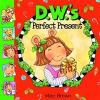 D.W.'s Perfect Present