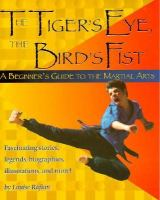 The Tiger's Eye, the Bird's Fist