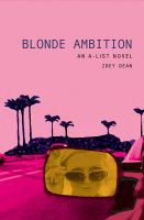 A-LIST. BK 3, BLONDE AMBITION