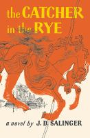 The catcher in the rye. --