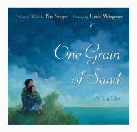 One grain of sand : a lullaby