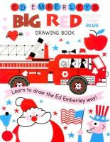 Ed Emberley's Big Red, White and Blue Drawing Book