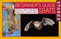 Stokes Beginner's Guide to Bats