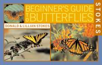 Stokes Beginner's Guide to Butterflies