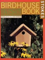 The Complete Birdhouse Book