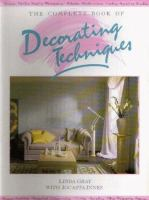 The Complete Book of Decorating Techniques