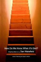 How Do We Know When It's God?