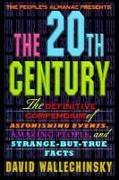 The People's Almanac Presents the Twentieth Century