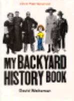 The Brown Paper School Presents My Backyard History Book