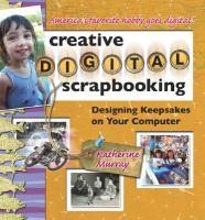 Creative Digital Scrapbooking