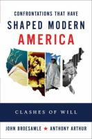 Twelve Great Clashes That Shaped Modern America