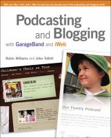 Podcasting and Blogging With Garageband and IWeb