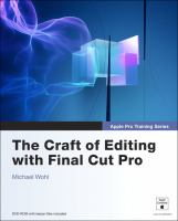 The Craft of Editing With Final Cut Pro