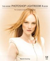 The Adobe Photoshop Lightroom 4 Book