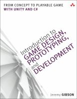 Introduction To Game Design, Prototyping, And Development