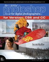 The Adobe Photoshop Book for Digital Photographers for Versions CS6 and CC