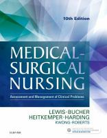 Medical - Surgical Nursing: Assessment And Management Of Clinical Problems (10th)