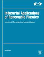 Industrial Applications of Renewable Plastics