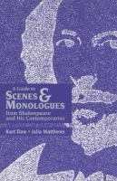 A Guide to Scenes & Monologues From Shakespeare and His Contemporaries