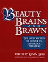 Beauty, Brains, and Brawn