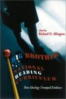 Big Brother and the National Reading Curriculum