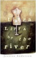 Tirra Lirra by the River