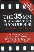 The 35 MM Photographer's Handbook