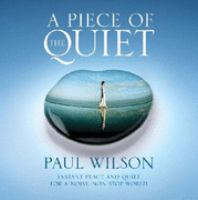 A Piece of the Quiet